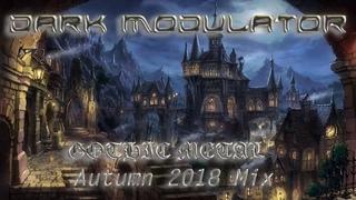 Gothic Metal Autumn 2018 Mix From DJ DARK MODULATOR