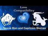 TAURUS MAN CAPRICORN WOMAN LOVE &amp MARRIGE