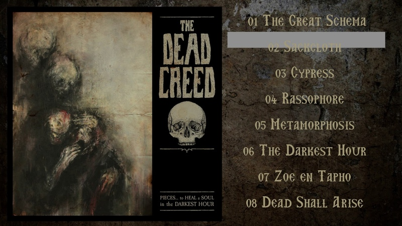 The Dead Creed - Pieces...To Heal A Soul In The Darkest Hour