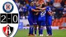 Cruz Azul vs Atlas 2 0 Goles Resumen Liga MX Jornada 10 22 09 2018 HD