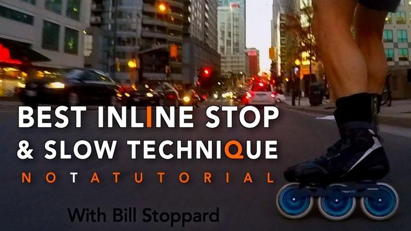 Inline Skating Stop Slow BEST Technique W Bill Stoppard