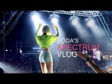 DJ SODA SPECTRUM Vlog (with Marteen,Yultron,Yellow Claw,The Binches,Marshmello,Ookay)