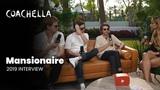Coachella 2019 Week 1 Mansionaire Interview