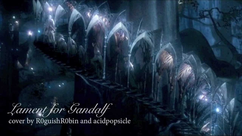♪ Lament for Gandalf - cover with R0guishR0bin