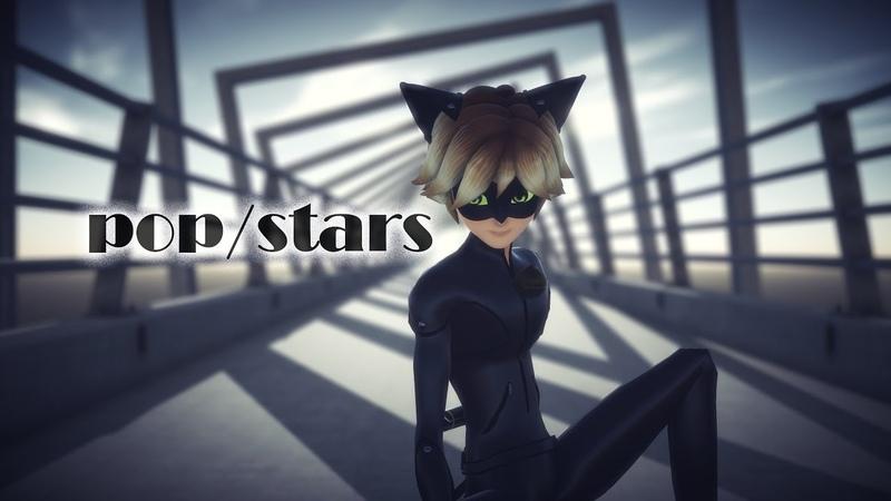 【MMD Miraculous ladybug】Chat Noir Pop/Stars Thx for 4000subs!