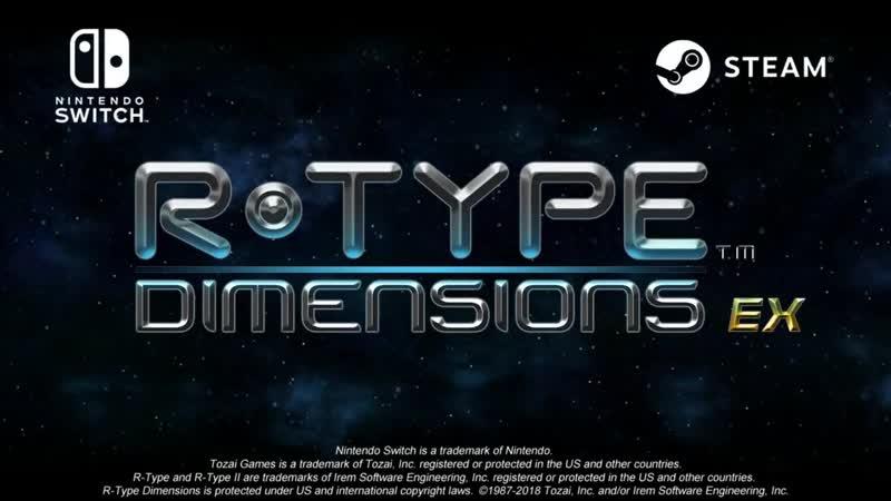 R-Type Dimensions EX - Релизный трейлер