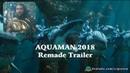 Cốt truyện Thủy thần Aquaman 2018 (Warner Bros)