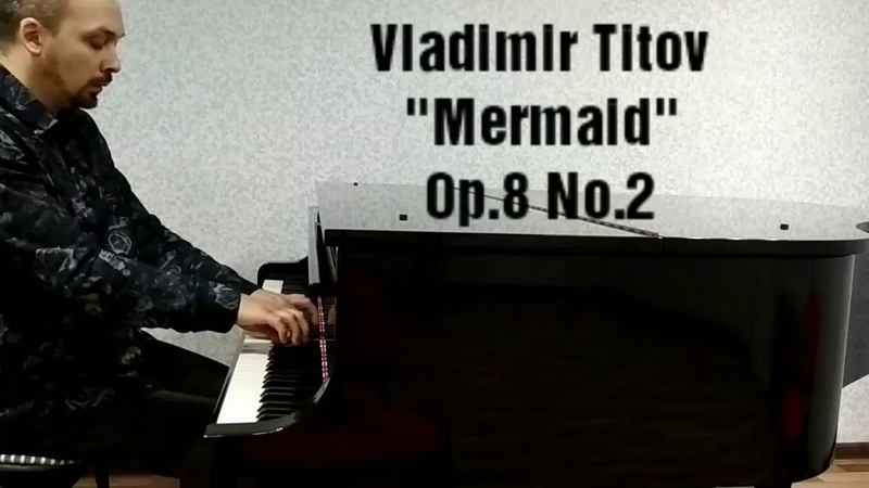 Vladimir Titov - Mermaid / Your Glance