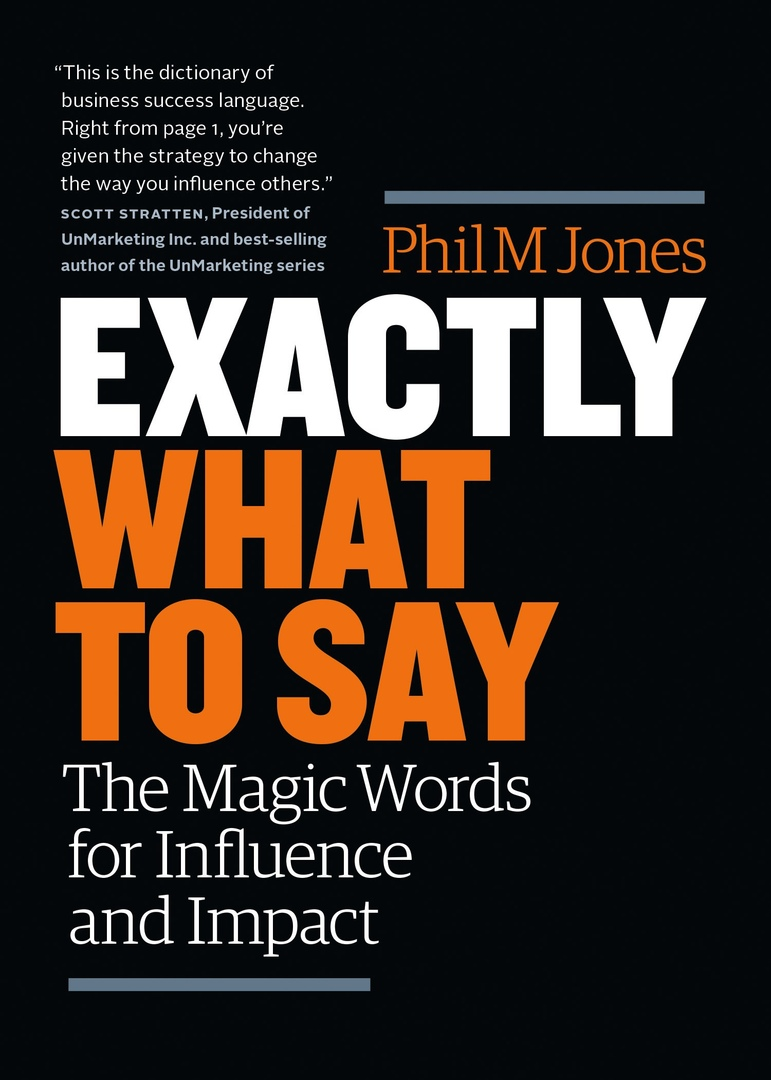 Phil M. Jones - Exactly What to Say