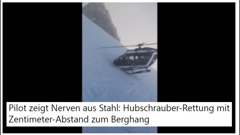 Pilot zeigt Nerven aus Stahl Hubschrauber Rettung mit Zentimeter Abstand zum Berghang