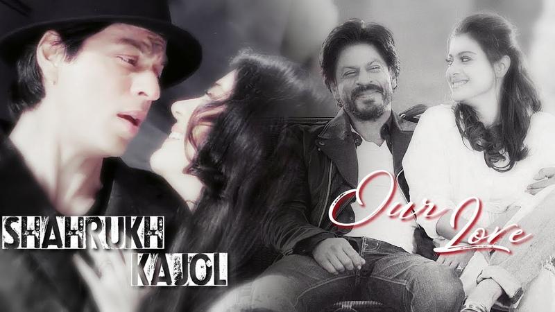 Our Love || SRkAJOL || Jaana Ve