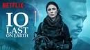 Ио 2019, фильм смотреть онлайн в хорошем качестве Русский трейлер