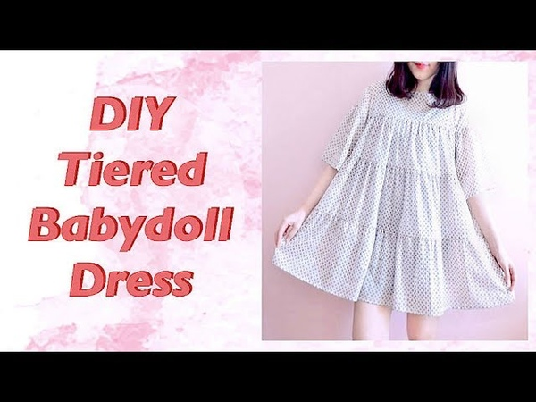 DIY Tiered Babydoll Dress 手作教學 Costura Sewing Tutorialㅣmadebyaya