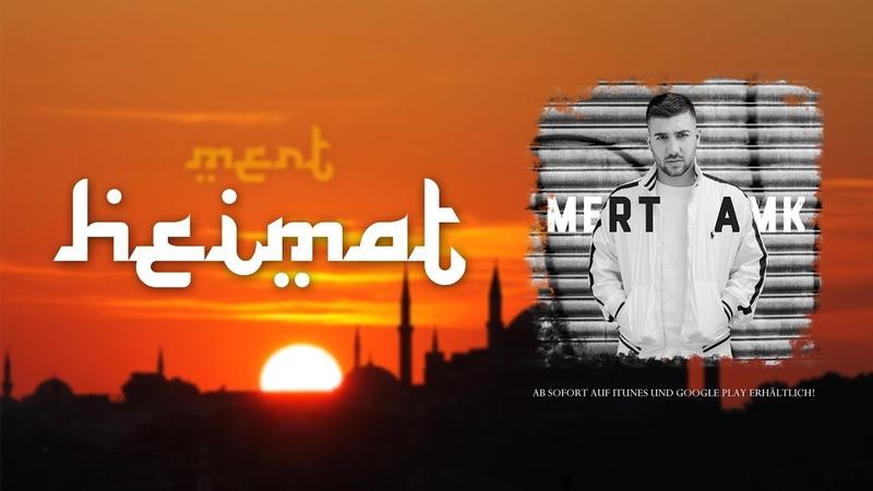 Mert Abi - HEIMAT