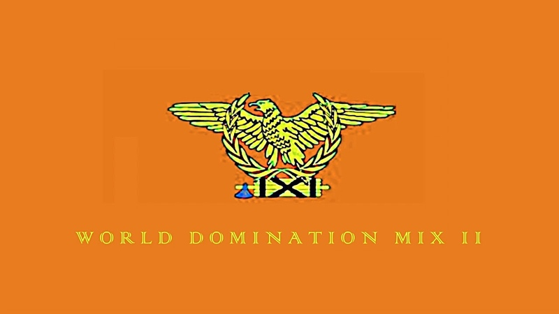 ▶️ WORLD DOMINATION MIX II