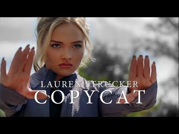 Lauren Strucker | Copycat (6K)