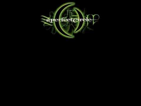 A Perfect Circle - The Hollow - With lyrics