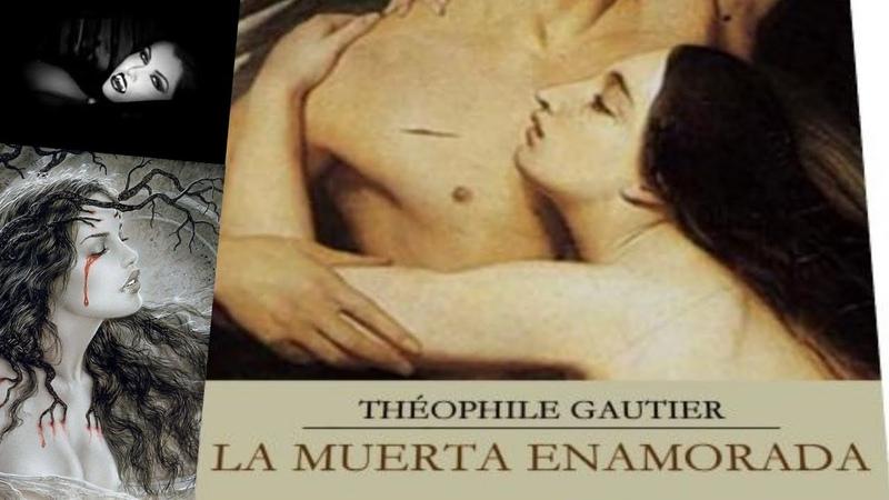 LA MUERTE ENAMORADA ( 1836 ) - Pierre Jules Théophile Gautier. ( NOVELA )