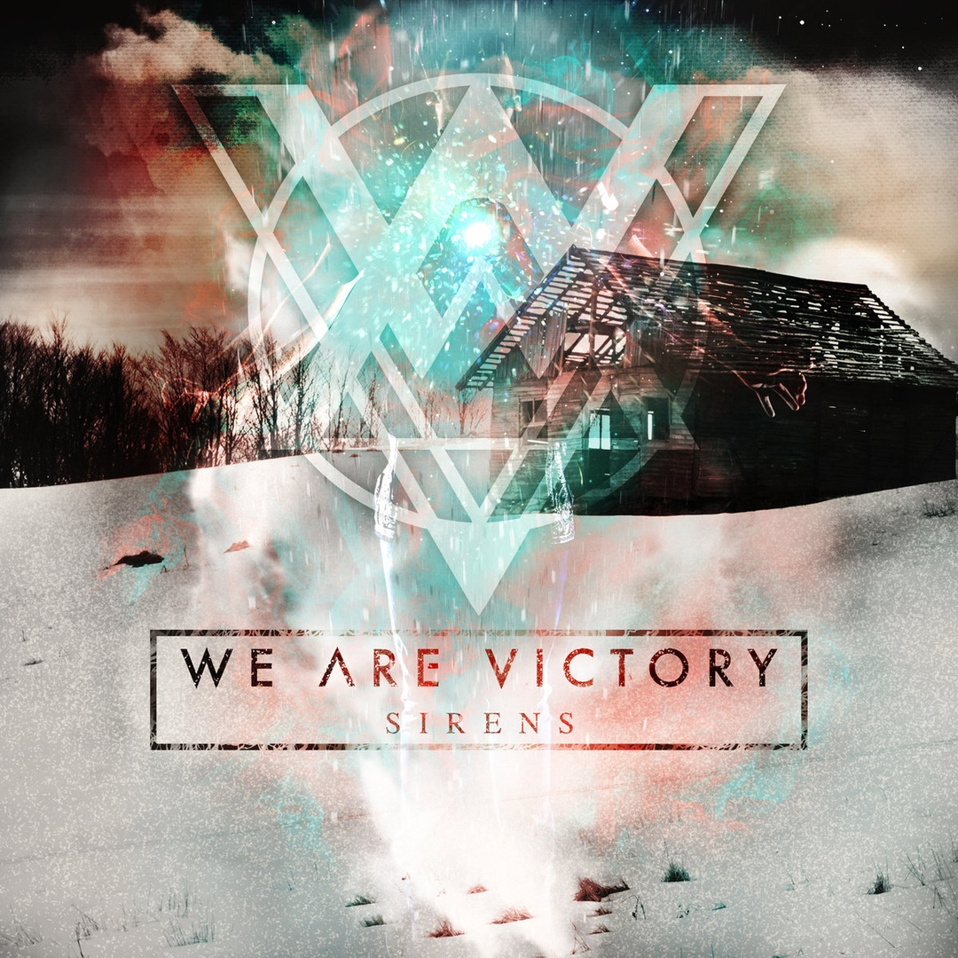 We Are Victory - Sirens (2019)