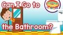 Can I Go to the Bathroom? | Classroom English Song | BINGO BONGO ESL/EFL