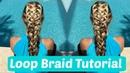 Loop Braid Tutorial ➳ The Good Hair Day