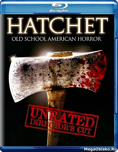 Топор / Hatchet [Director's cut] (2006/BDRip/HDRip)
