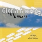 Gloria Gaynor альбом Hits & Mixes