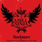 Vanilla Ninja альбом Rockstarz & Vanilla Ninja's Comments On The Video