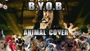 System Of A Down - B.Y.O.B. (Animal Cover)