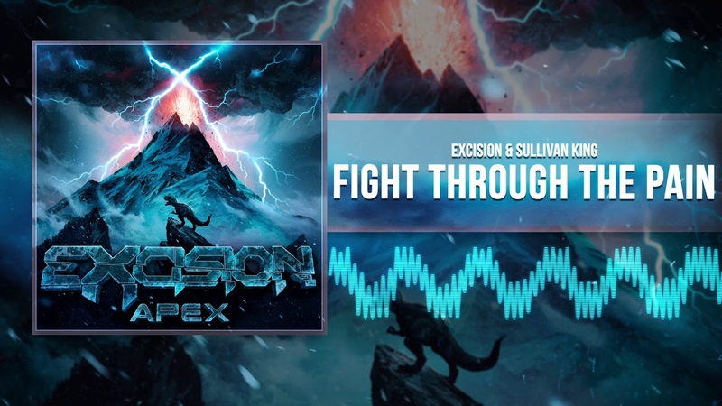 Excision Sullivan King Fight Through The Pain Official Audio