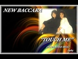 NEW BACCARA ''TOUCH ME'' (EXTENDED MIX)(1989)