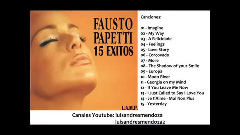 Fausto Papetti - 4 horas de musica relax.Full Album.mp4.