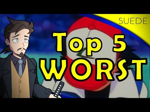 TOP 5 WORST EPISODES OF SEASON 1 - Suede's Pokemon Journey