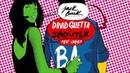 David Guetta Showtek - BAD (Radio Edit)