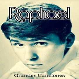 Raphael альбом Raphael - Grandes Canciones