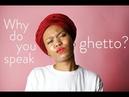 AAVE | Ebonics is Not Improper English