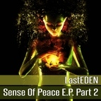 LastEDEN альбом Sense of Peace, Pt. 2 - EP
