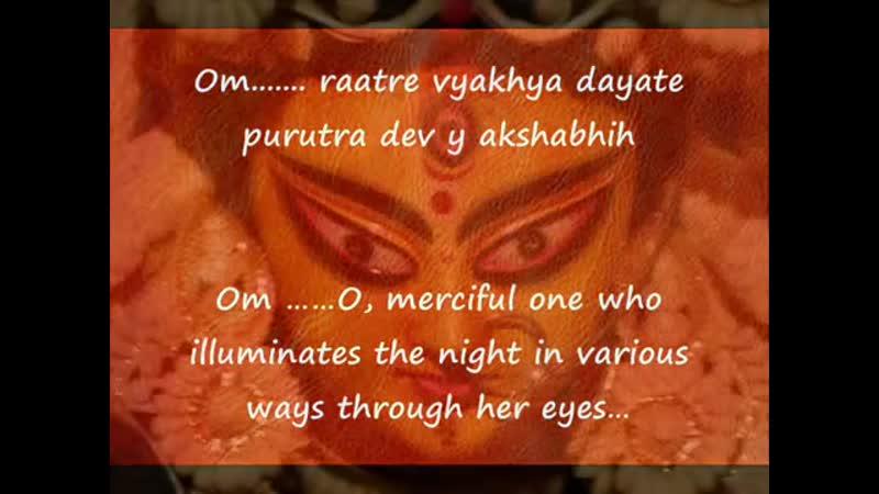Ratri Suktam (Durga saptashati) Durga mantra -with English translation