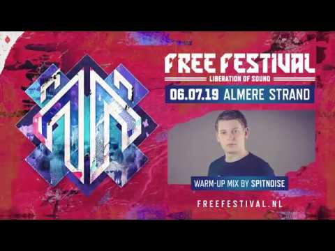 Free Festival 2019 | Spitnoise warm-up mix