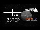 Радио Grand представляет MusicTV History Video VIVA Zwei 2STEP Vol 2