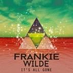 Frankie Wilde альбом It's all Gone