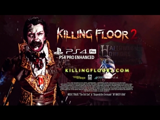 Killing Floor 2 _ Halloween Horrors_ Monster Masquerade Trailer _ PS4