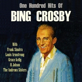 Bing Crosby альбом One Hundred Hits Of