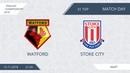 AFL18. England. Championship. Day 31. Watford - Stoke City