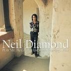 Neil Diamond альбом Play Me: The Complete Uni Studio Recordings...Plus!
