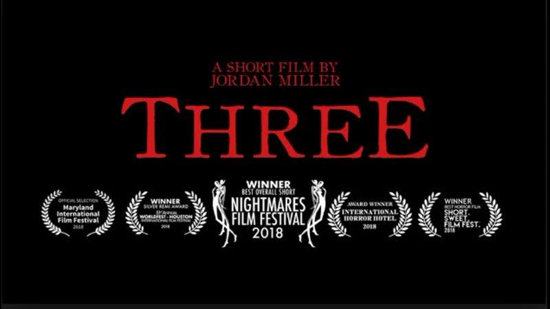 Троица / Three (2018, США, ужасы, короткий метр)