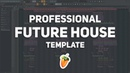🔥 Professional Future House/Bounce FLP by Gallus