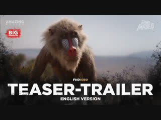 ENG | Тизер-трейлер: «Король Лев» / «The Lion King», 2019