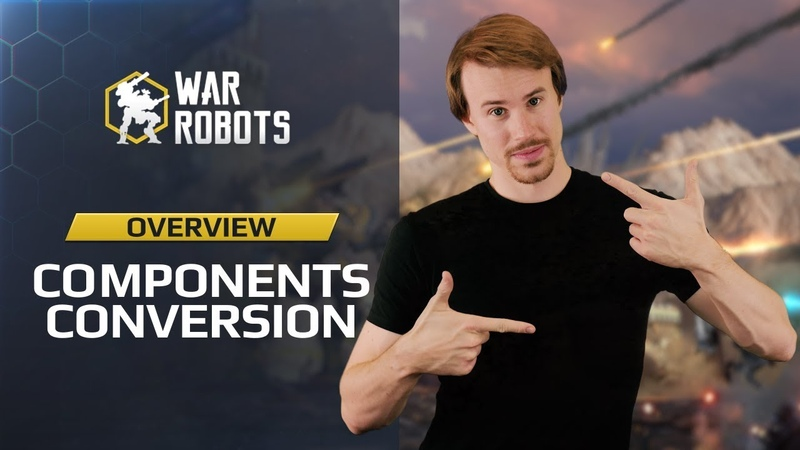War Robots: Components Conversion | new Workshop feature in WR