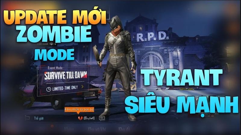 Pubg Mobile | Update mới, Trải nghiệm Zombie bản chính thức | Boss Tyrant siêu khỏe 1 mình cân 4
